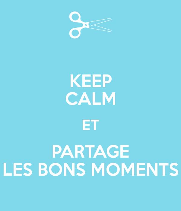 keep-calm-et-partage-les-bons-moments-1