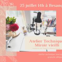 Prochain atelier technique: Miroir vieilli